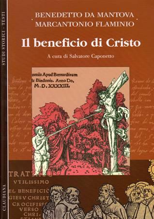 Il beneficio di Cristo - A cura di S. Caponetto (Brossura)
