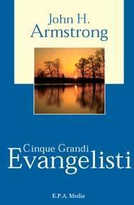 Cinque grandi evangelisti (Brossura)