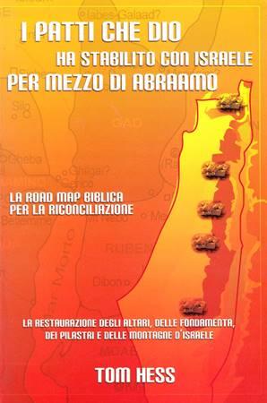 I patti che Dio ha stabilito con Israele per mezzo di Abraamo (Brossura)