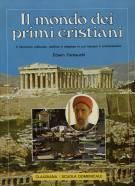 Il mondo dei primi cristiani