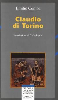 Claudio di Torino (Introduzione di Carlo Papini) (Brossura)