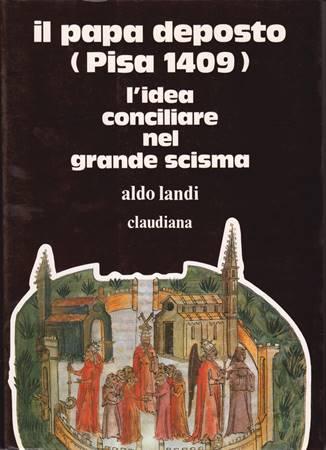 Il Papa deposto (Pisa 1409) (Brossura)