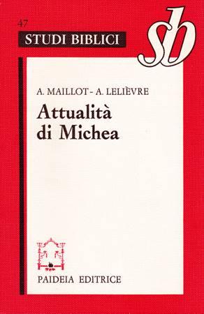Attualità di Michea - un grande profeta minore (Brossura)
