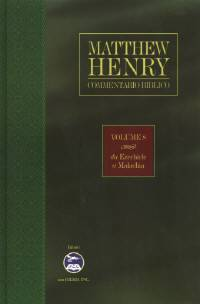 Matthew Henry - Commentario Biblico Vol. 8: Da Ezechiele a Malachia (Copertina rigida)
