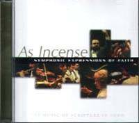 As Incense - Symphonic Expressions