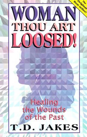 Woman Thou Art Loosed! (Brossura)