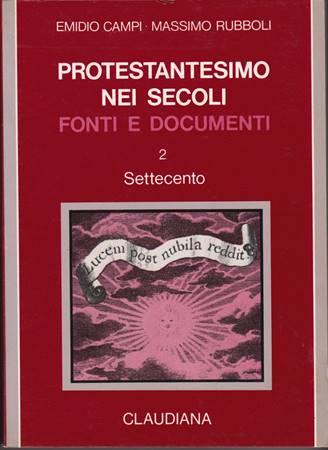 Protestantesimo nei secoli - vol. 2 (Settecento) (Brossura)