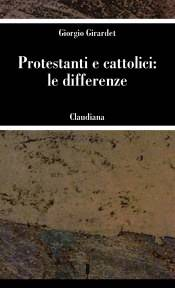 Protestanti e cattolici: le differenze (Brossura)