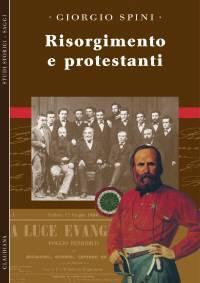 Risorgimento e protestanti (Brossura)