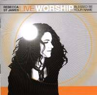 Live Worship - Blessed Be Your Name