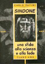 Sindone: una sfida alla scienza e alla fede (Brossura)