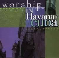 Worship in Havana Cuba