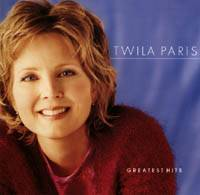 Greatest Hits - Twila Paris