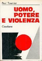 Uomo, potere e violenza