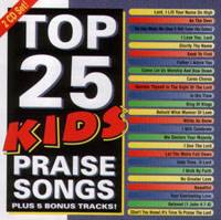 Top 25 Kid's Praise Songs