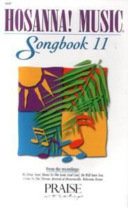 Hosanna Praise Songbook Vol 11