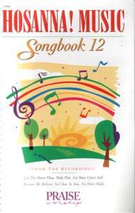 Hosanna Praise Songbook Vol 12