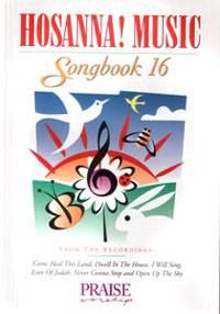 Hosanna Praise Songbook Vol 16