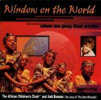 Window on the World - When We Pray God Works