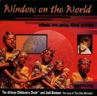 Window on the World - When We Pray God Works