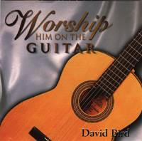 Worship Him on the Guitar