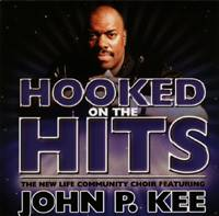 Hooked on the Hits - John P. Kee