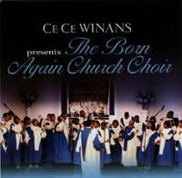 CeCe Winans presents & The Born Again Church Choir