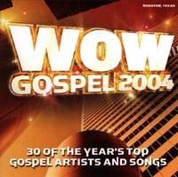 WoW Gospel 2004