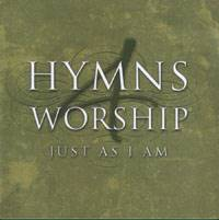 Hymns 4 Worship - Just As I Am