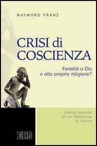 Crisi di coscienza (Brossura)