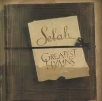 Greatest Hymns - Selah