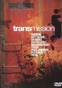 Transmission - DVD