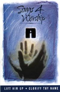 Songs 4 Worship DVD 2 - Lift Him Up & Glorify Thy Name