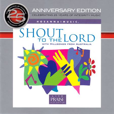 Shout to the Lord [CD]