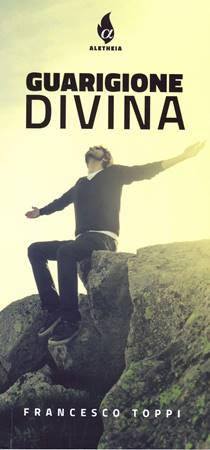 La guarigione divina (Brossura)