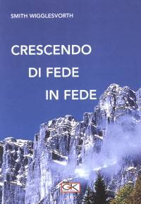 Crescendo di fede in fede