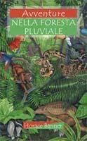 Avventure nella foresta pluviale (Brossura)
