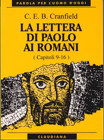 La lettera di Paolo ai Romani - Vol. 2 (Capp. 9 - 16) (Brossura)