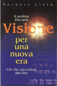 Il profeta Zaccaria - Visione per una nuova era (Brossura)