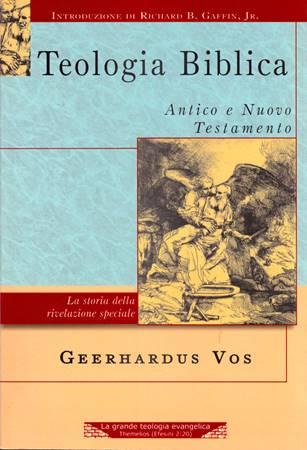 Teologia Biblica - Antico e Nuovo Testamento (Brossura)