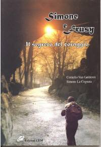 Simone e Frusy - Il segreto del coraggio (Brossura)