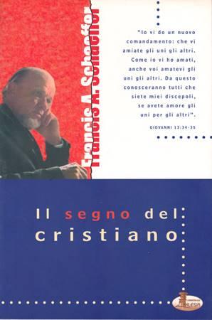 Il segno del cristiano (Brossura)