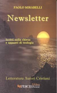 Newsletter - Scritti sulla chiesa e appunti di teologia (Brossura)