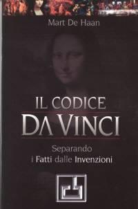 Il codice Da Vinci - Separando i fatti dalle invenzioni (Spillato)