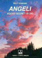Angeli, agenti segreti di Dio