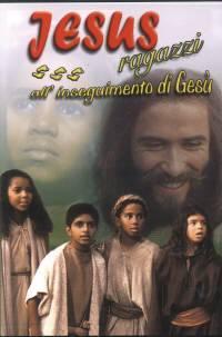 Jesus - Ragazzi all'inseguimento di Gesù [DVD]
