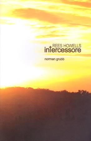 Rees Howells: intercessore (Brossura)