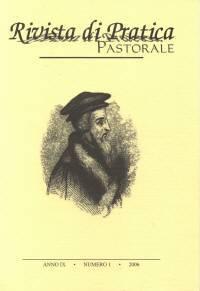 Rivista di Pratica Pastorale - Anno IX - n 1 - 2006