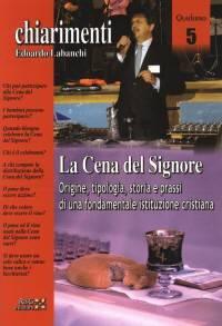 La cena del Signore - Origine, tipologia, storia e prassi di una fondamentale istituzione cristiana (Spillato)