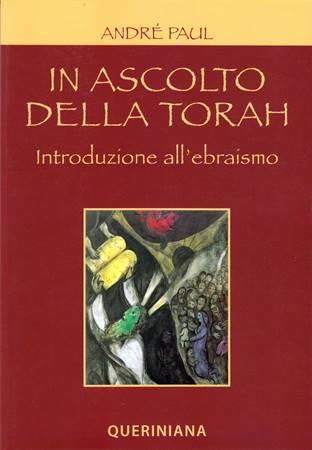 In ascolto della Torah - Introduzione all'ebraismo (Brossura)